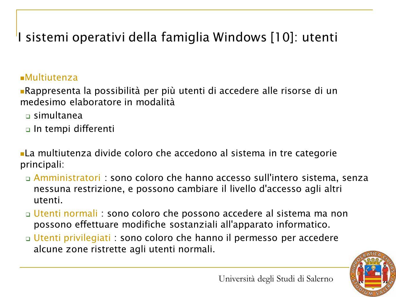 I sistemi operativi della famiglia Windows [10]: utenti